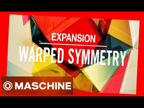 WARPED SYMMETRY - Expansion All Kits - #NativeIntruments #Demo #maschine #battery #kit #drums