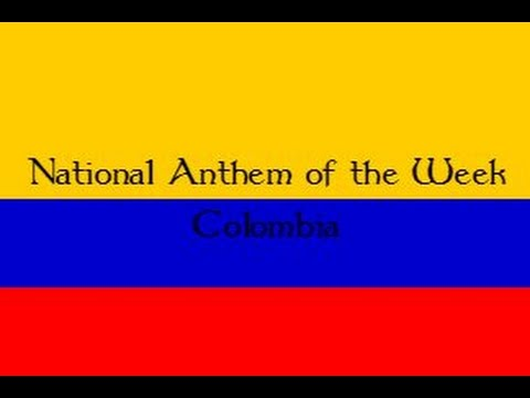 National Anthem of the Week 9-28-15 Colombia