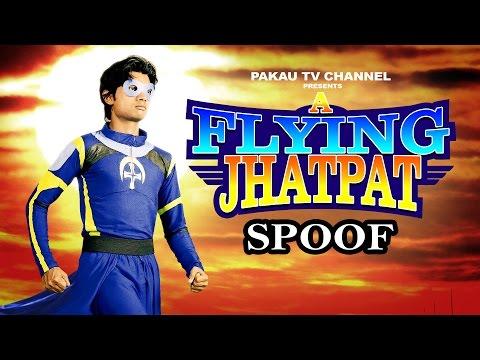 A Flying Jatt Spoof | A Flying Jhatpat |...