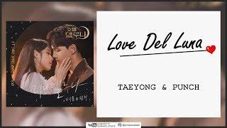 Taeyong & Punch - Love Del Luna (OST Hotel Del Luna Part 13) Easy Lyrics + Indo Sub by GOMAWO