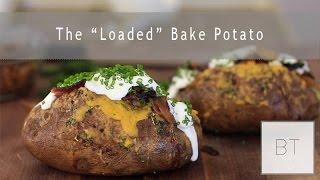 "The ""loaded"" Baked Potato | Byron Talbott"