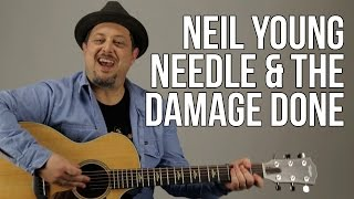 How To Play Neil Young - Needle And The Damage Done