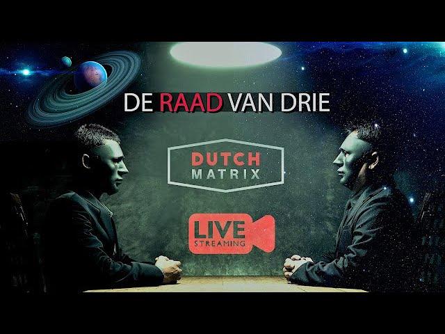 Livestream 5  Dutch Matrix, De raad van 3