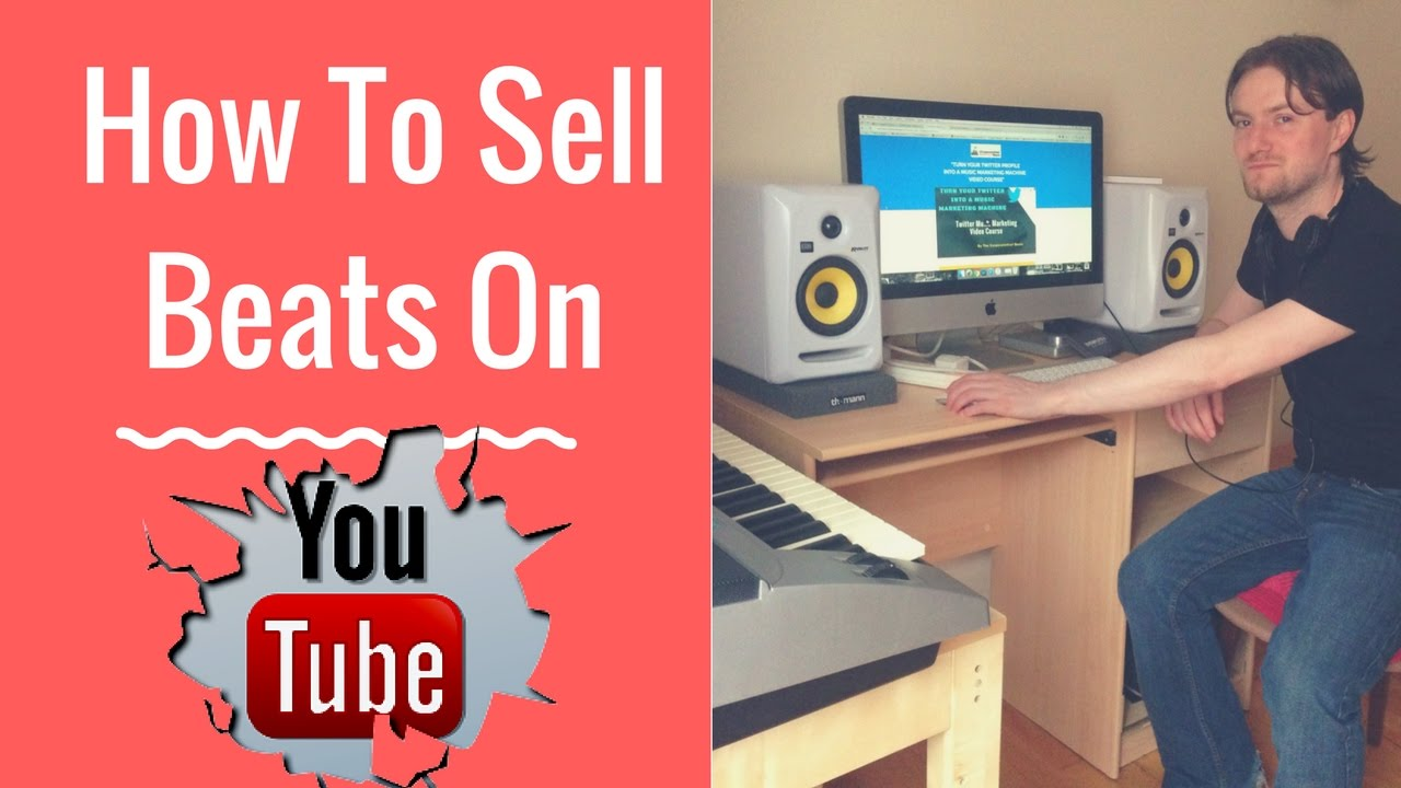 How To Sell Beats From Youtube