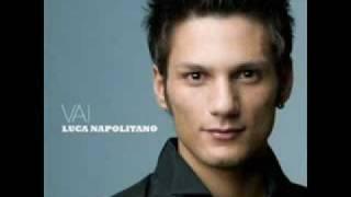 """Luca Napolitano - Bella come sei - NUOVO SINGOLO CD """"VAI"""" HQ"""