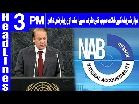 NAB Likely To Lodge Reference Against Nawaz - Headlines 3 PM - 20 May 2018 -Dunya News