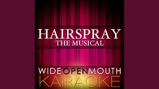 "I Can Hear the Bells (From the Musical ""Hairspray"") (Karaoke Version) (Original Broadway cast..."