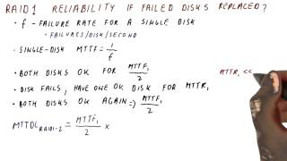 Raid 1 Reliability if Failed Disks Replaced - Georgia Tech - HPCA: Part 5