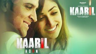 Kaabil Hoon Song (Audio) Kaabil | Hrithik Roshan, Yami Gautam | Jubin Nautiyal, Palak