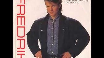 Fredrik - Primadonna donna (1985)