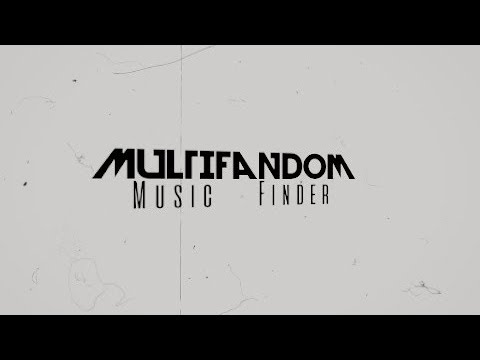 Multifandom│Music Finder