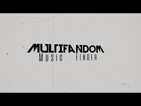 Multifandom│Music Finder