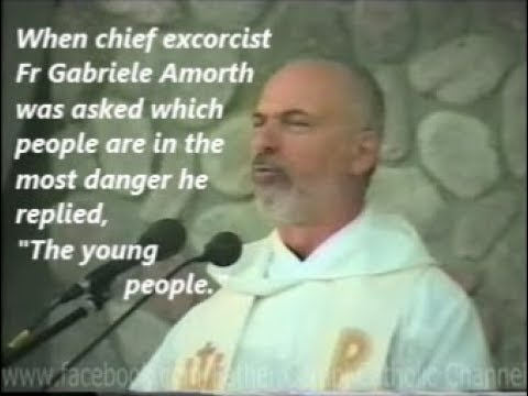 Excorcist Fr Gabriele Amorth warned us that young people are in most danger
