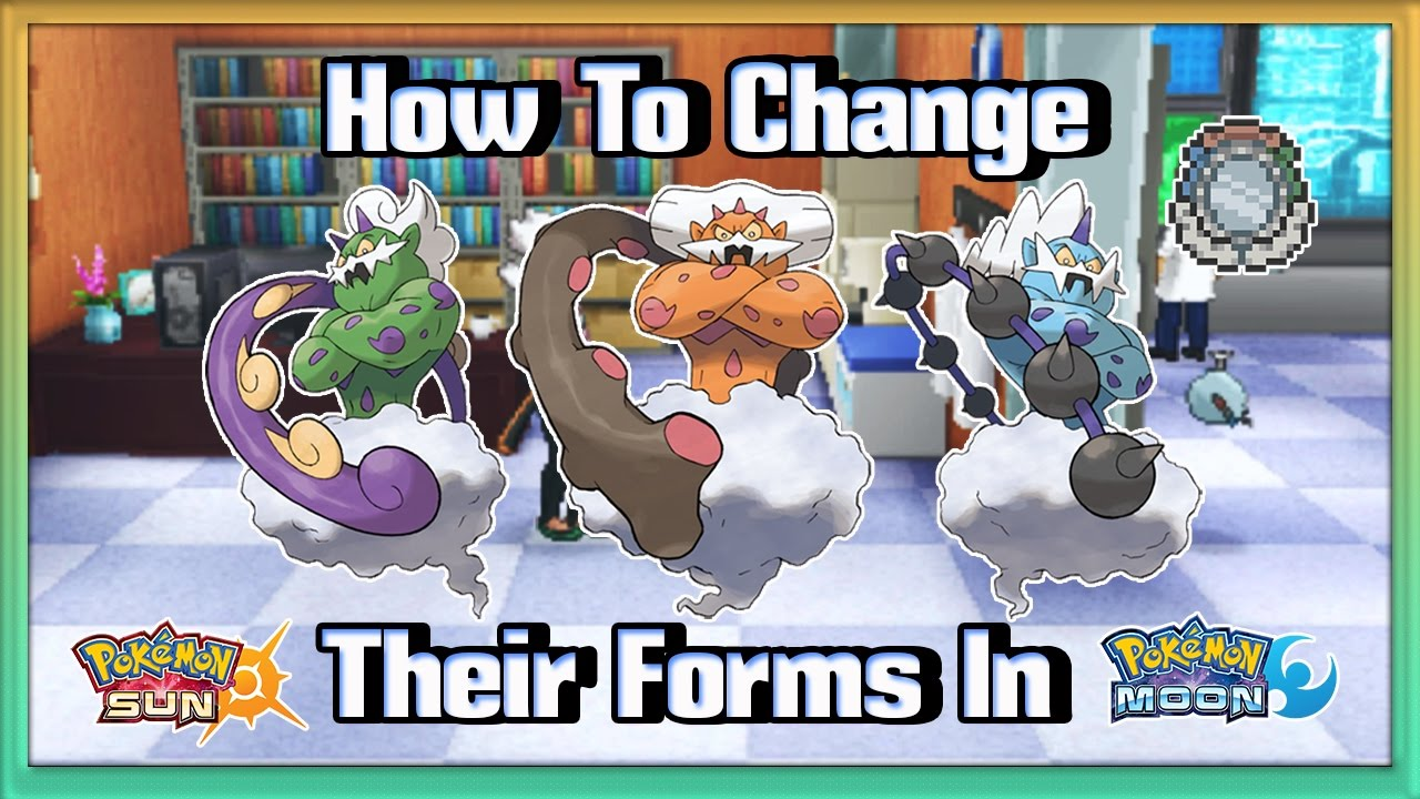 How to change Thundurus, Tornadus and Landorus Forms in Pokémon ...