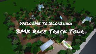 BMX Bike Track Tour - Roblox - Welcome to Bloxburg