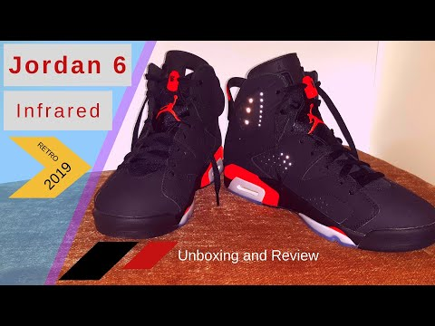 ddddf72d9313e0 A Place to Blog!  Air Jordan 6 Infrared 2019 release Unboxing Review