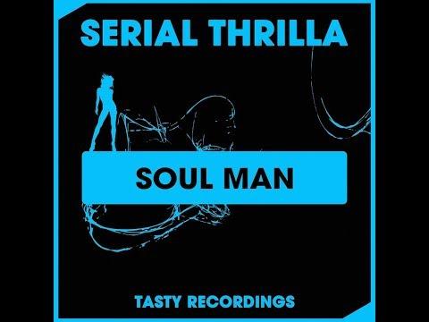 Serial Thrilla - Soul Man (Discotron 'Funk Flex' Remix)