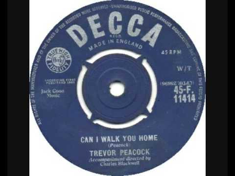 Trevor Peacock  - Can I Walk You Home