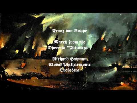 """Franz von Suppé: March from the Operetta """"Fatinitza"""" (Chip's Theme)"""