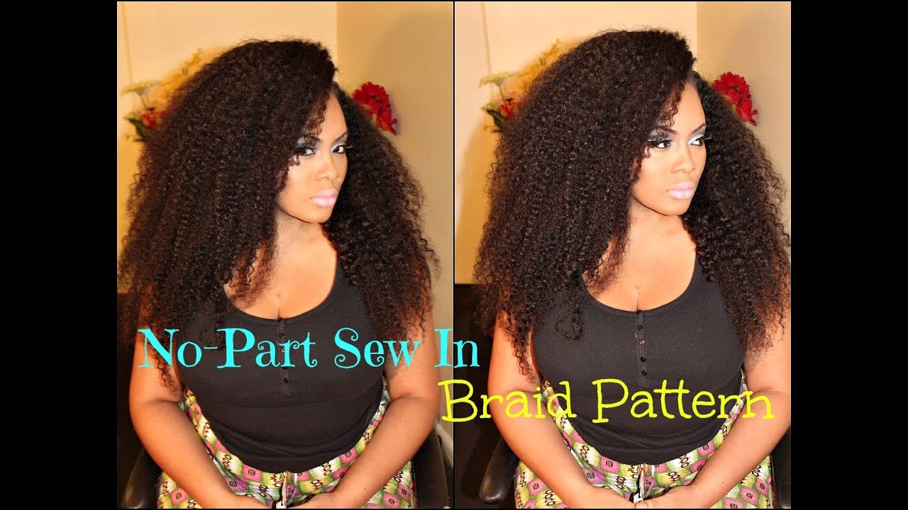 No Part Sew In Braid Pattern With Sway Hair Kinky Texture Youtube