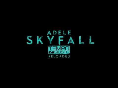 Adele - Skyfall (Tempo Giusto Reloaded) [Free Download]