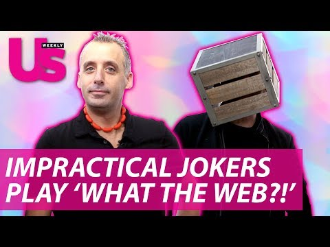 'Impractical Jokers' Play 'What the Web?!'