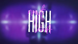 nowifi & LissA - High (Lyrics)