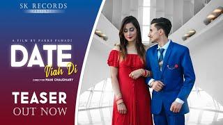 Date Viah Di    Teaser    New Punjabi Song    Akshay Saroa    Laddi Sk    Bob Studio    Pakke Pahadi