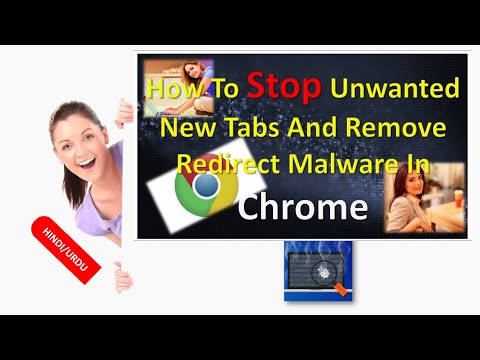 How To Stop Unwanted New Tabs And Remove Redirect Malware In Chrome In HINDI