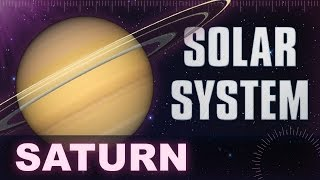 Saturn - Solar System & Universe Planets Facts -  Animation Educational Videos For Kids