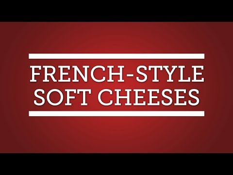 French-Style Soft Cheeses