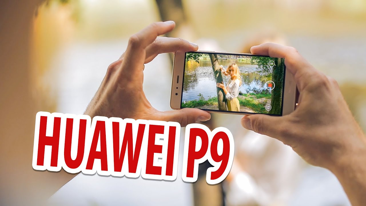 Обзор смартфона HUAWEI P9.