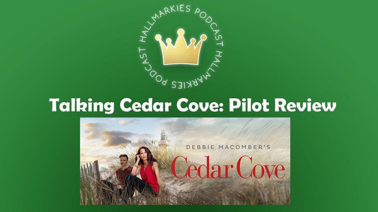 Download Hallmarkies: CEDAR COVE Talk: Pilot Recap