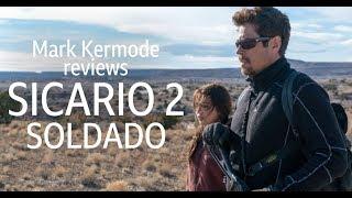 Sicario 2: Soldado reviewed by Mark Kermode