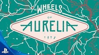 Wheels of Aurelia -  Launch Trailer   PS4