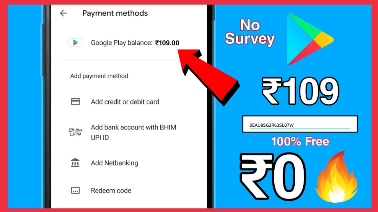 Get 109 Redeem Code In Google Play For Free Without Paytm No Survey No Human Verification 2020 Youtube