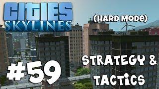 Cities: Skylines Strategy & Tactics 59: Rezoning