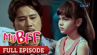 My BFF: Rachel gets disappointed with her father | Full Episode 24