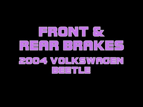 ⭐ 2004 Volkswagen Beetle - Front And Rear Brakes