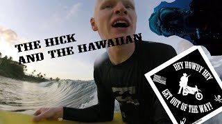 The Hick and the Hawaiian: family vacation chaos and inner soul-searching.