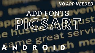 How to Add FONTS in Picsart Android   No App Needed   Jeel Patel