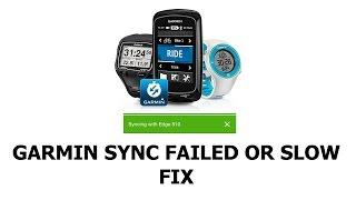GARMIN Sync Slow or Failed FIX