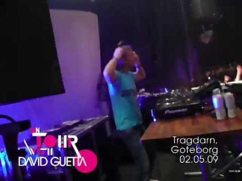 On Tour with David Guetta — 02.05.09 — Tragdarn — Goteborg