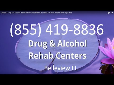 Christian Drug and Alcohol Treatment Centers Belleview FL (855) 419-8836 Alcohol Recovery Rehab