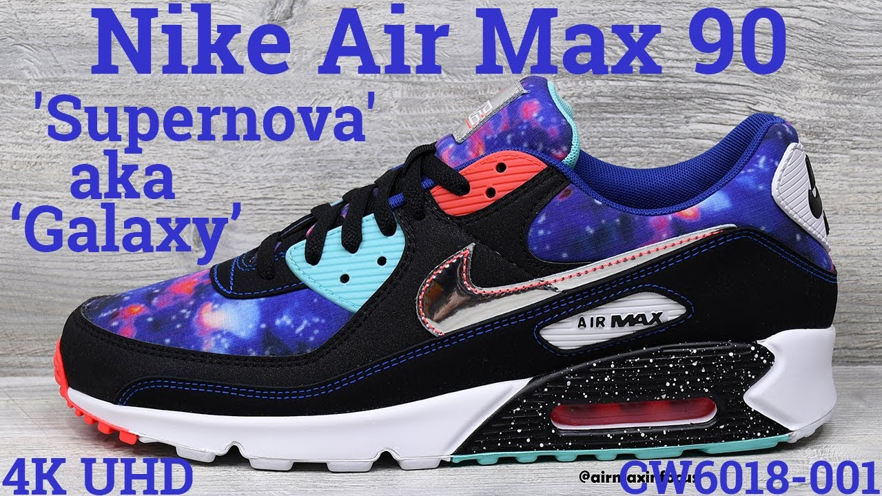 4k Nike Air Max 90 Supernova Cw6018 001 2020 An Unboxing And Detailed Look Black Space Galaxy Youtube