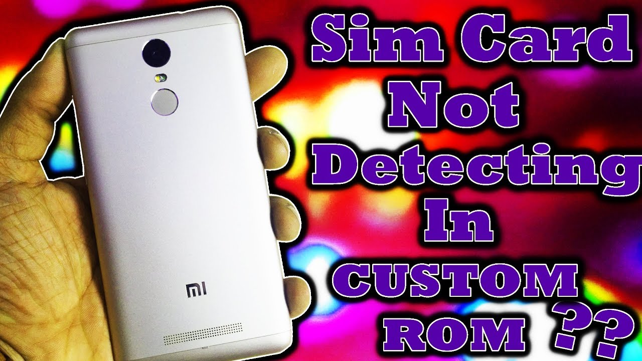 Sim card not detecting after flashing Custom ROM (Solved) *2 Simple Steps*