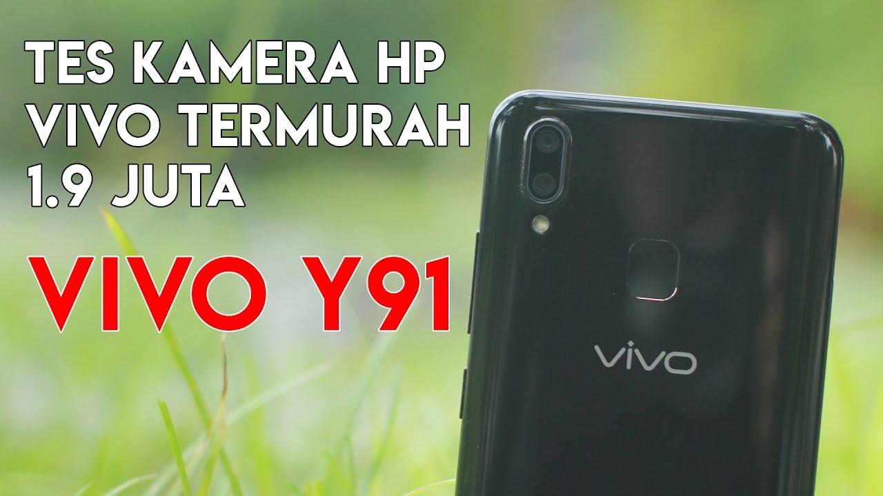 Hp Vivo Termurah Vivo Y91 Kamera Test Youtube