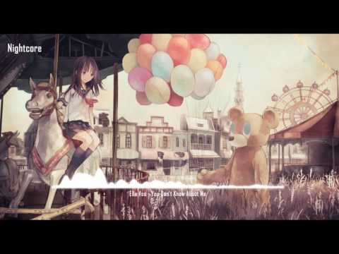 Nightcore - You Don't Know About Me (Ella Vos)