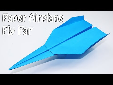 How To Make Paper Airplanes That Fly Far - BEST Paper Plane
