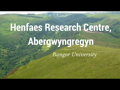 Henfaes Research Centre, Abergwyngregyn - Bangor University